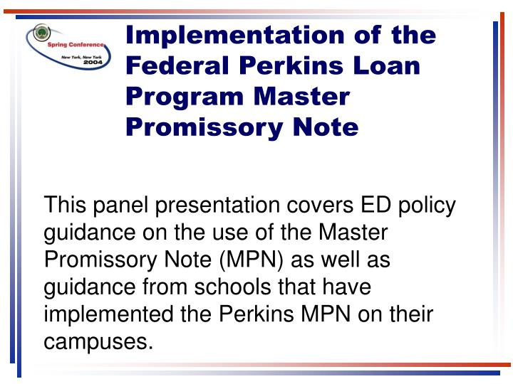Implementation of the Federal Perkins Loan Program Master Promissory Note
