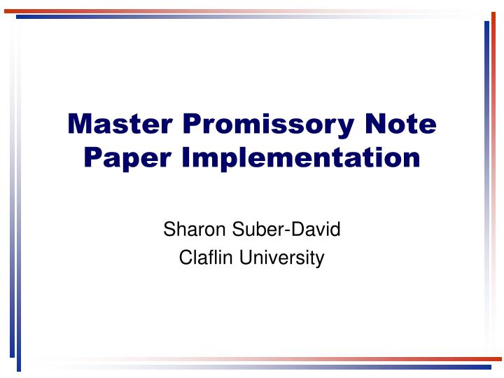 Master Promissory Note Paper Implementation
