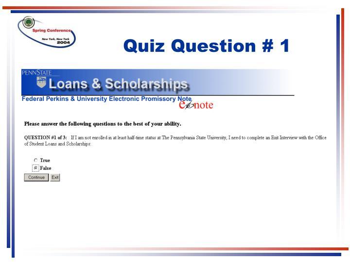 Quiz Question # 1