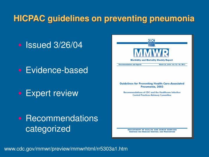 HICPAC guidelines on preventing pneumonia
