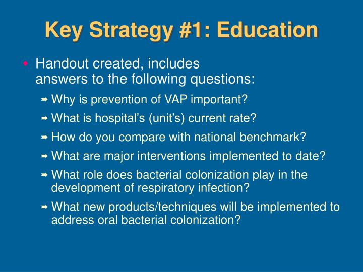 Key Strategy #1: Education