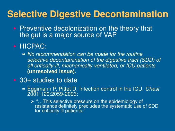 Selective Digestive Decontamination