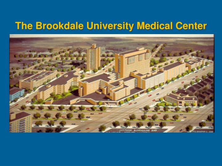 The Brookdale University Medical Center