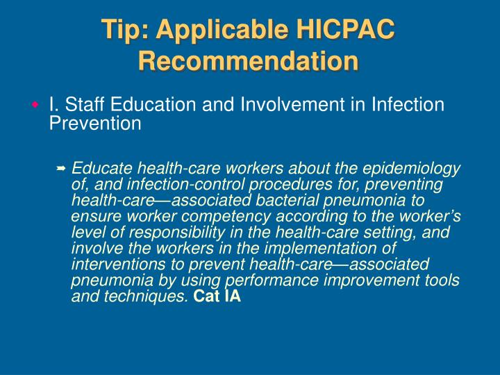 Tip: Applicable HICPAC Recommendation