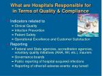 what are hospitals responsible for in terms of quality compliance