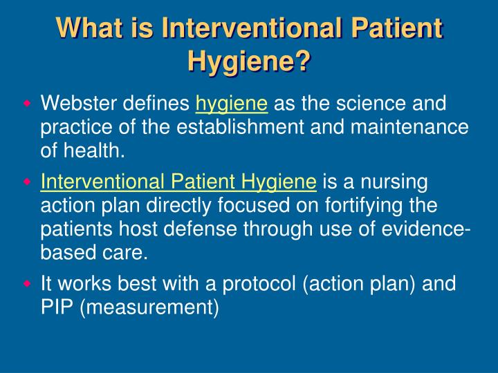 What is Interventional Patient Hygiene?