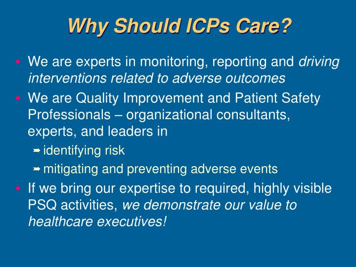 Why Should ICPs Care?