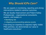 why should icps care
