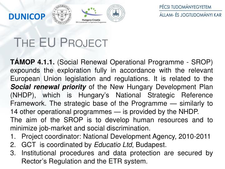 The EU Project