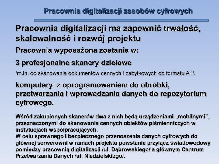 Pracownia digitalizacji zasobów cyfrowych
