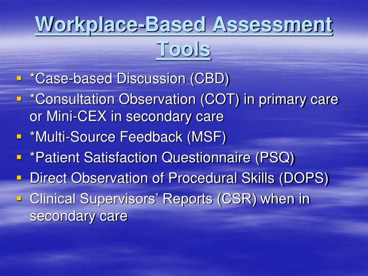 Workplace-Based Assessment Tools