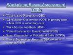 workplace based assessment tools