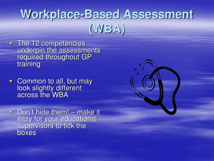 Workplace-Based Assessment (WBA)