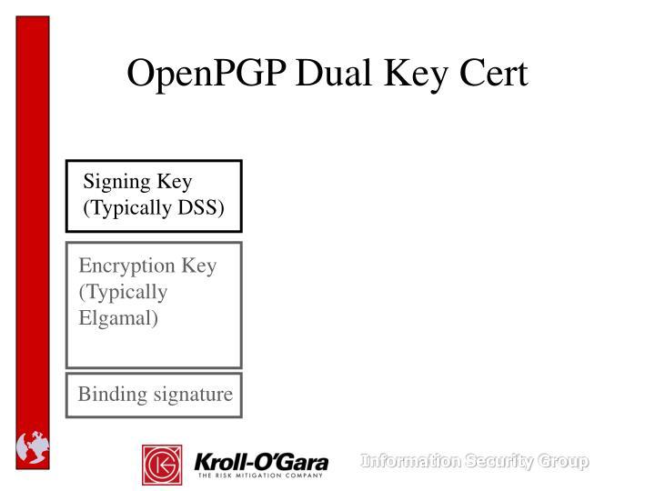 OpenPGP Dual Key Cert