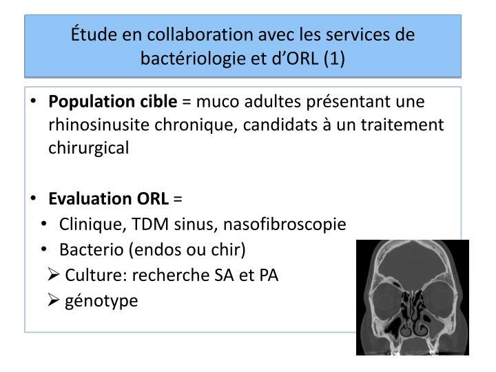 Étude en collaboration avec les services de bactériologie et d'ORL (1)