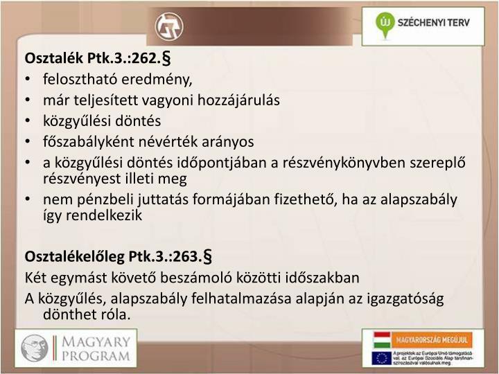 Osztalék Ptk.3.:262.§