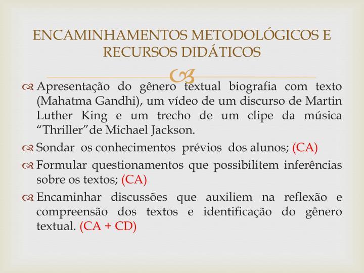 ENCAMINHAMENTOS METODOLÓGICOS E RECURSOS DIDÁTICOS
