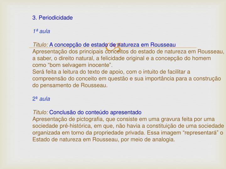 3. Periodicidade