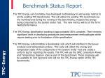benchmark status report