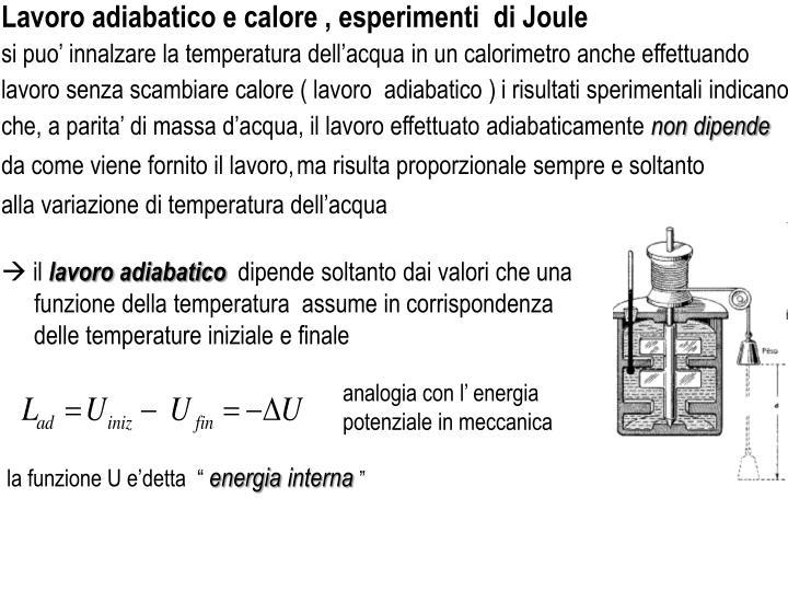 Lavoro adiabatico e calore , esperimenti  di Joule