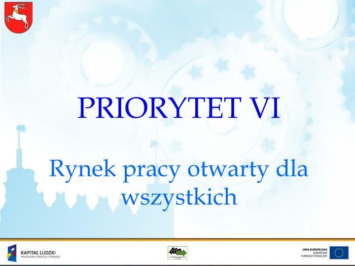 PRIORYTET VI