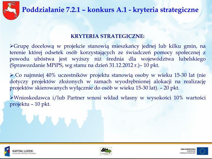 Poddziałanie 7.2.1 – konkurs A.1 - kryteria strategiczne