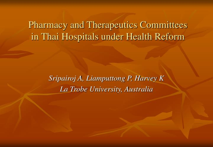Pharmacy and Therapeutics Committees