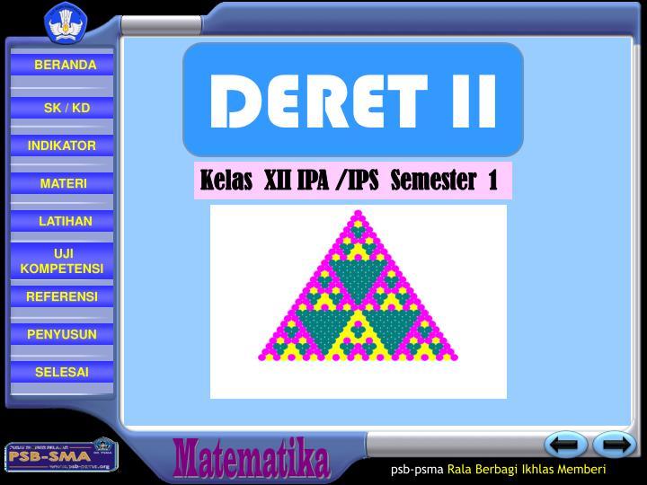 DERET II