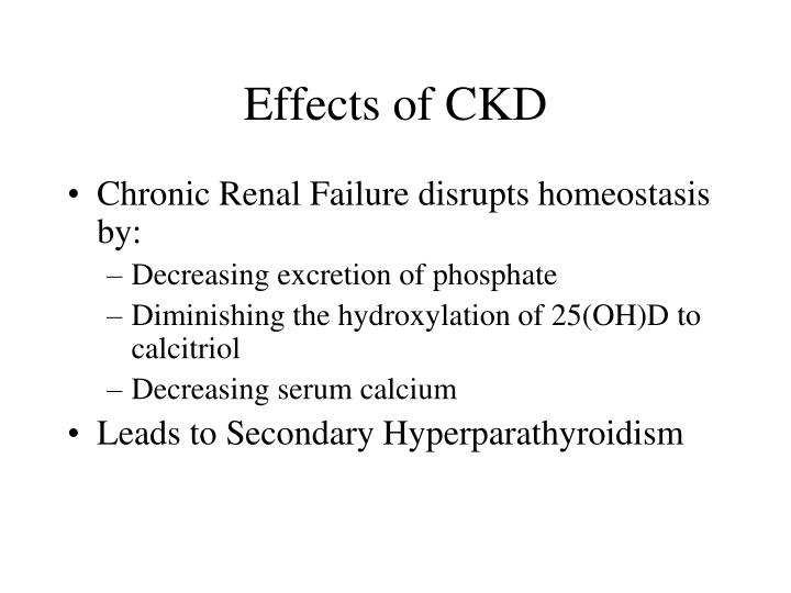 Effects of CKD