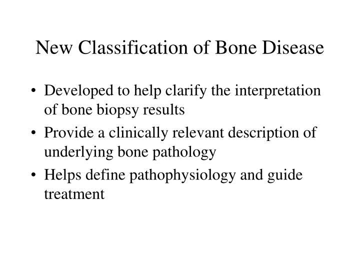 New Classification of Bone Disease
