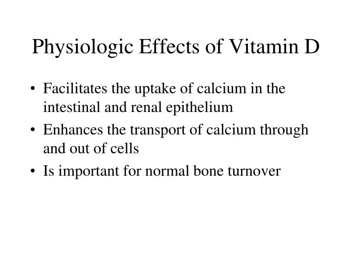 Physiologic Effects of Vitamin D