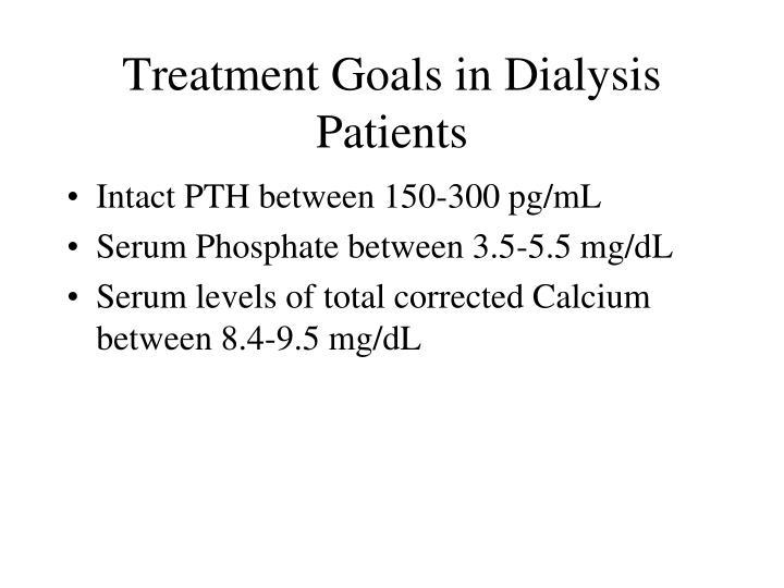 Treatment Goals in Dialysis Patients
