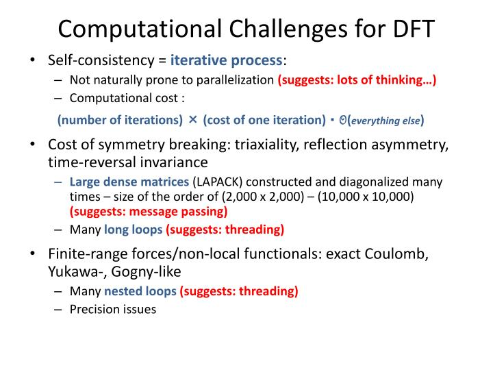 Computational Challenges for DFT