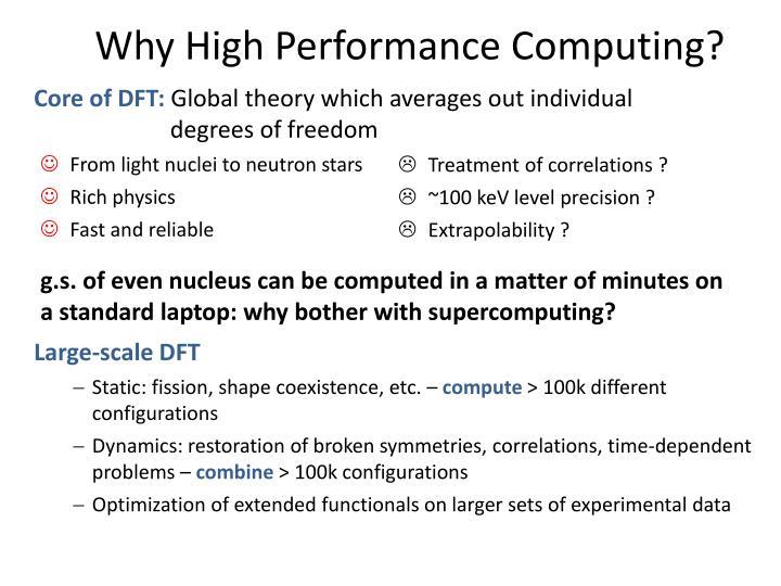 Why High Performance Computing?