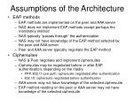 assumptions of the architecture