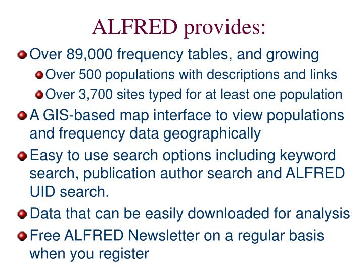 ALFRED provides: