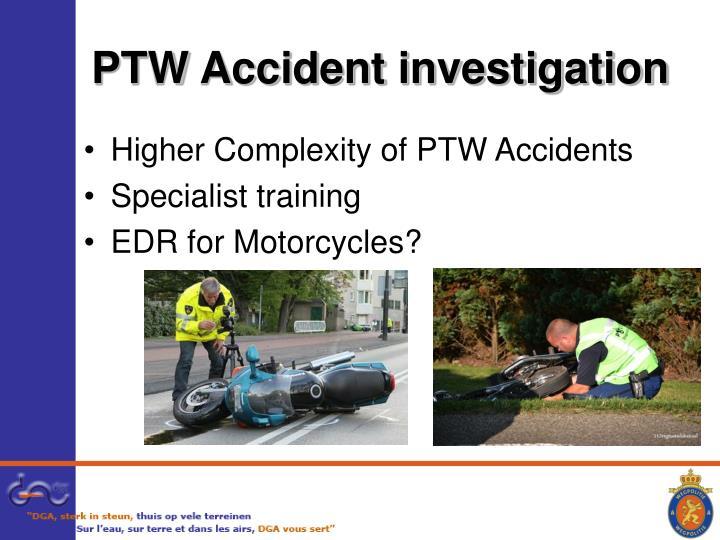 PTW Accident investigation