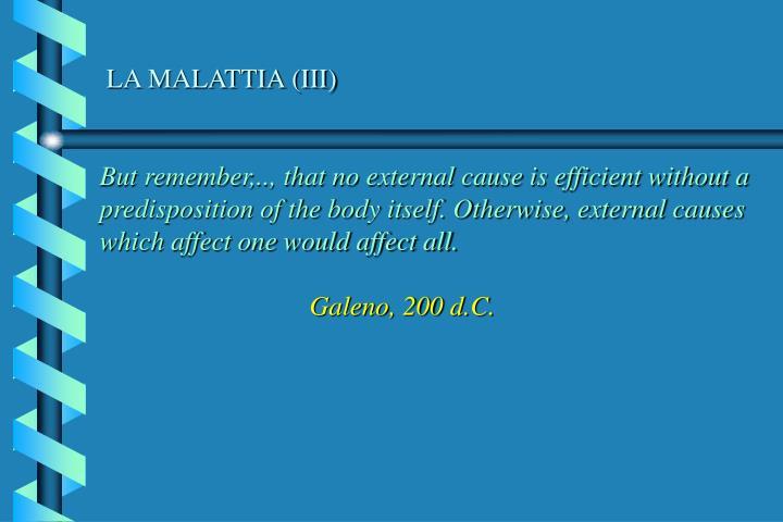 LA MALATTIA (III)