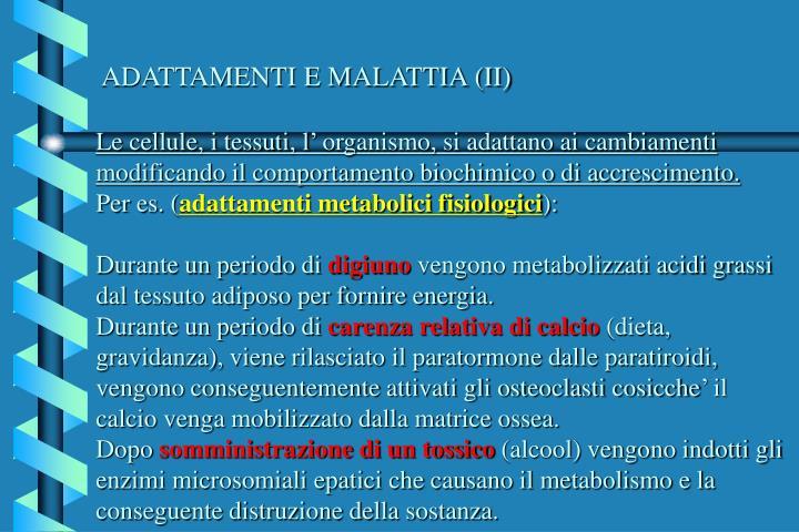 ADATTAMENTI E MALATTIA (II)