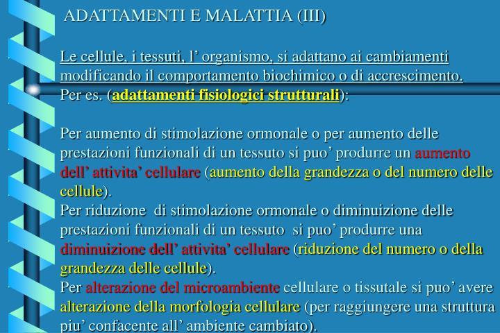 ADATTAMENTI E MALATTIA (III)