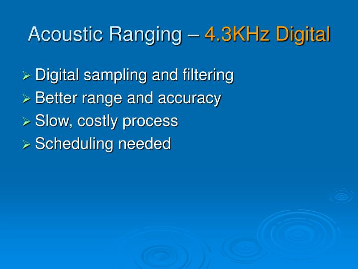Acoustic Ranging –