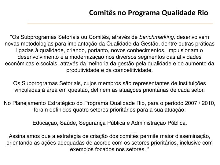 Comitês no Programa Qualidade Rio