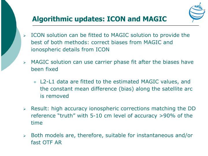 Algorithmic updates: ICON and MAGIC