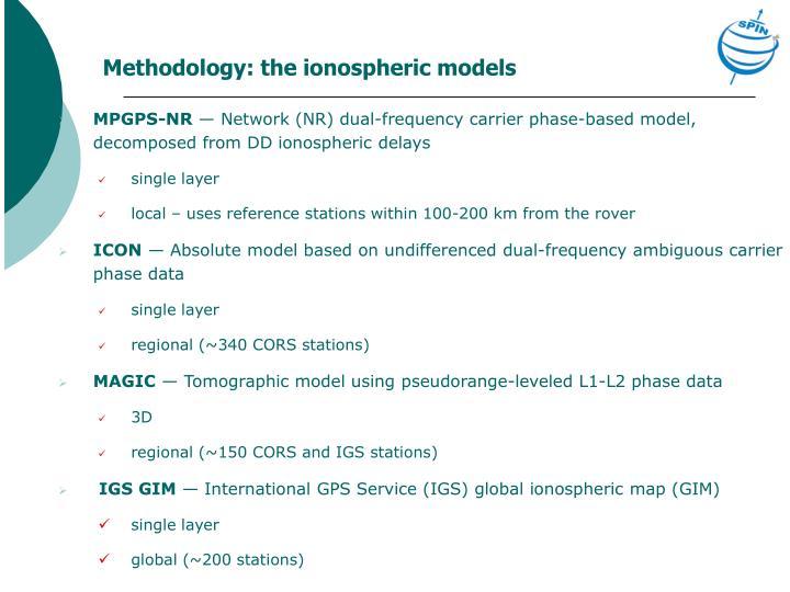 Methodology: the ionospheric models