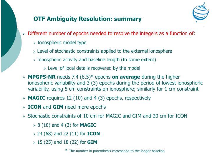 OTF Ambiguity Resolution: summary