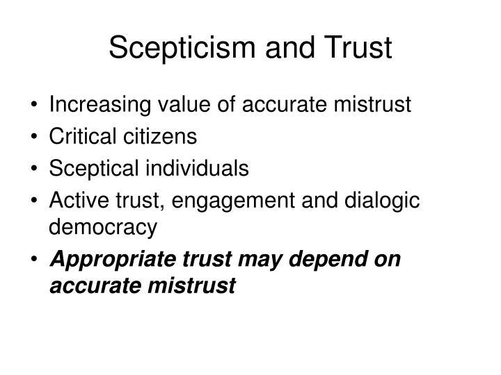 Scepticism and Trust