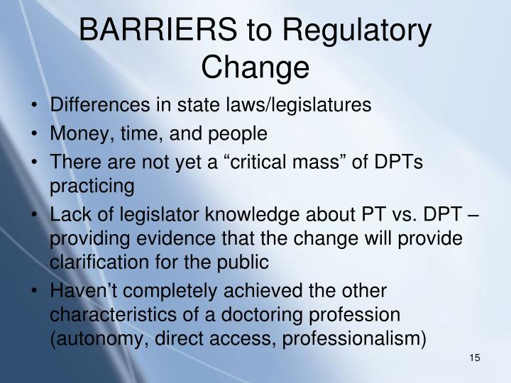 BARRIERS to Regulatory Change