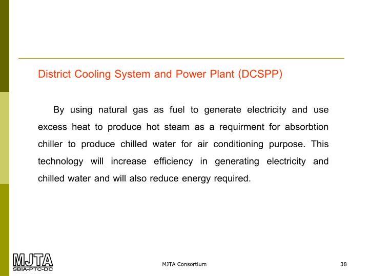 District Cooling System and Power Plant (DCSPP)