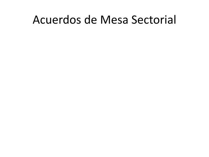 Acuerdos de Mesa Sectorial