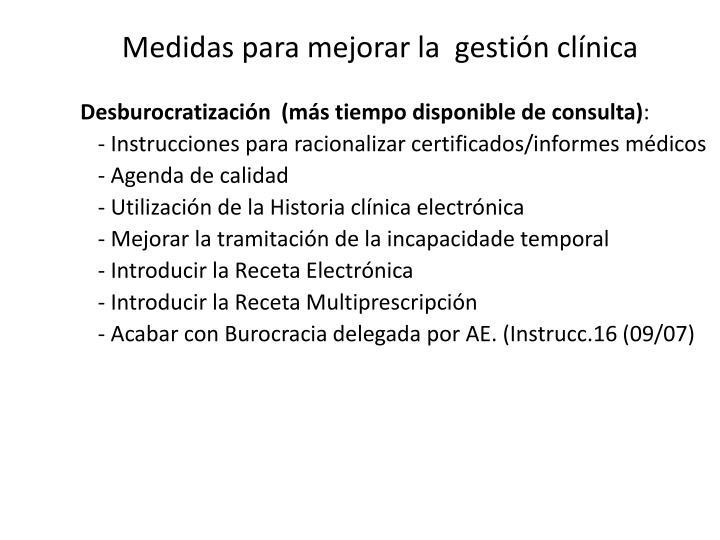 Medidas para mejorar la  gestión clínica